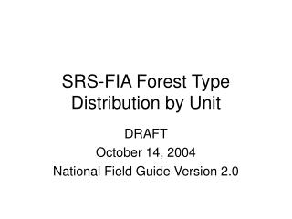 SRS-FIA Forest Type Distribution by Unit