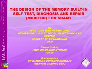 By  WAN ZUHA WAN HASAN (UPM) DEPARTMENT OF ELECTRICAL, ELECTRONIC AND SYSTEM,