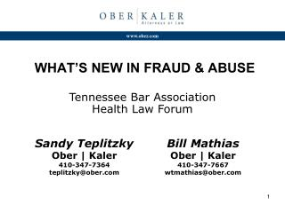 WHAT'S NEW IN FRAUD & ABUSE