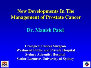 New Developments In The Management of Prostate Cancer
