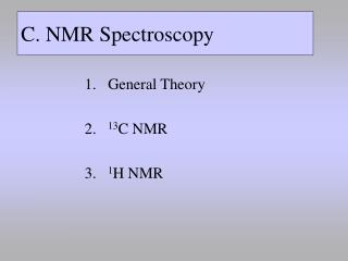 C. NMR Spectroscopy