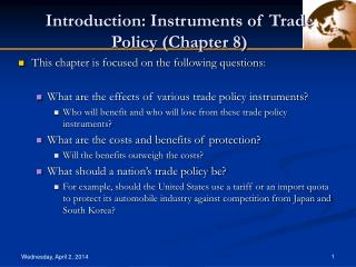 Introduction: Instruments of Trade Policy (Chapter 8)