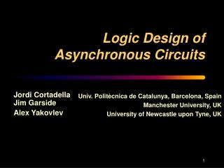 Logic Design of Asynchronous Circuits