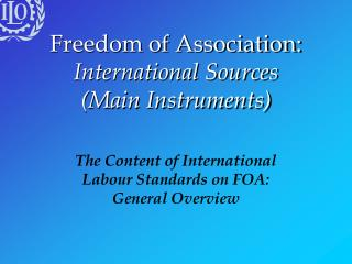 Freedom of Association: International Sources (Main Instruments)
