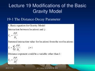 Lecture 19 Modifications of the Basic Gravity Model