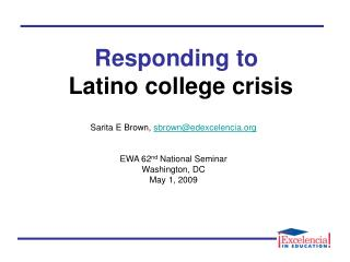 Responding to Latino college crisis