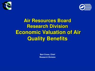 Air Resources Board Research Division  Economic Valuation of Air Quality Benefits