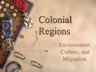 Colonial Regions