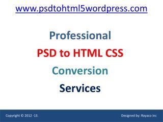 Psd to html, psd to wordpress, psd to html5