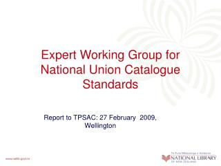 Expert Working Group for National Union Catalogue Standards