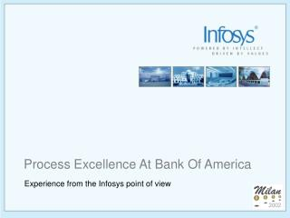 Process Excellence At Bank Of America