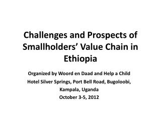 Challenges and Prospects of Smallholders' Value Chain in Ethiopia