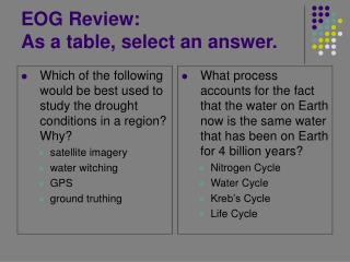 EOG Review:   As a table, select an answer.