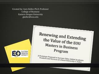 Renewing and Extending the Value of the  EOU Masters in Business  Program