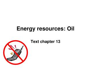 Energy resources: Oil