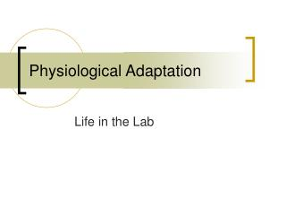Physiological Adaptation