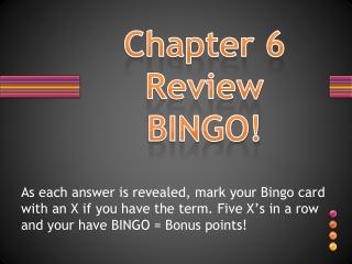 Chapter 6 Review BINGO!