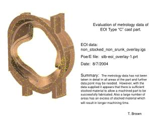 "Evaluation of metrology data of EOI Type ""C"" cast part."
