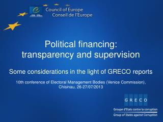 Political financing: transparency and supervision