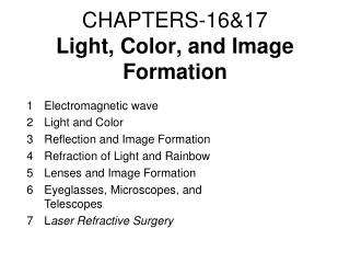 CHAPTERS-16&17 Light, Color,  and Image Formation