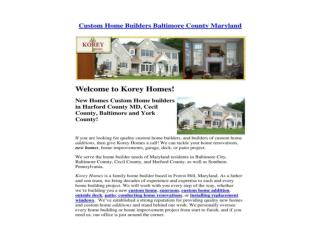 Custom Home Builders Baltimore County Maryland
