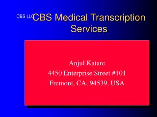 CBS Medical Transcription Services
