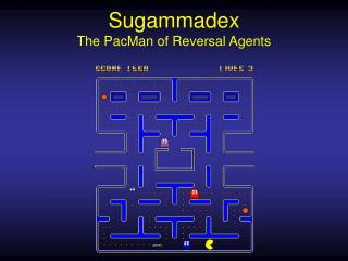 Sugammadex The PacMan of Reversal Agents