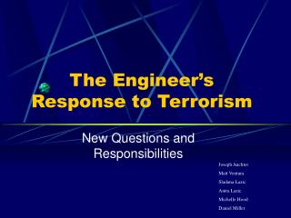 The Engineer's Response to Terrorism