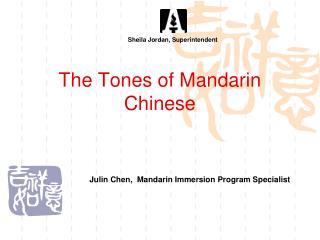 The Tones of Mandarin Chinese