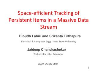 Space-efficient Tracking of Persistent Items in a Massive Data Stream