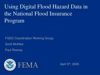 Using Digital Flood Hazard Data in the National Flood Insurance Program