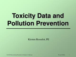 Toxicity Data and Pollution Prevention