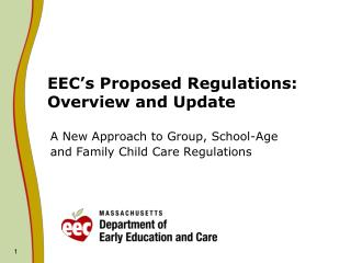 EEC's Proposed Regulations:  Overview and Update