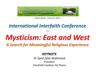 International Interfaith Conference  on Mysticism:  East and West