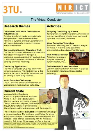 Research themes Coordinated Multi Modal Generation for Virtual Humans