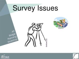 Survey Issues