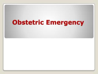 Obstetric Emergency