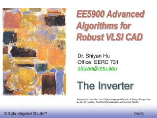 EE5900 Advanced Algorithms for Robust VLSI CAD