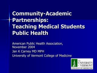 Community-Academic Partnerships:  Teaching Medical Students Public Health