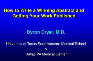 How to Write a Winning Abstract and Getting Your Work Published