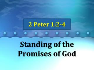 Standing of the Promises of God