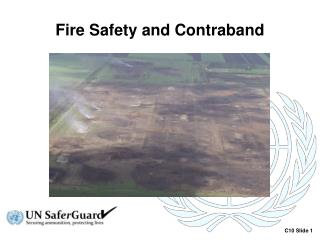 Fire Safety and Contraband