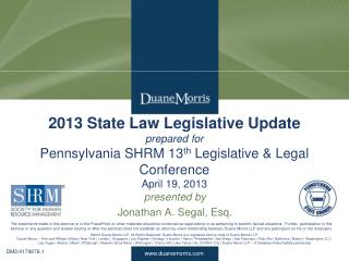 presented by Jonathan A. Segal, Esq.