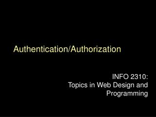 Authentication/Authorization