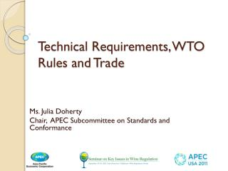 Technical Requirements, WTO Rules and Trade