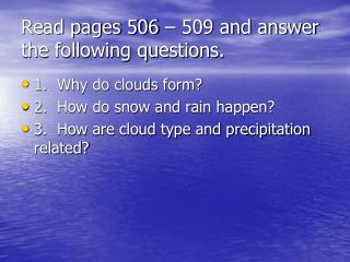 Read pages 506 – 509 and answer the following questions.
