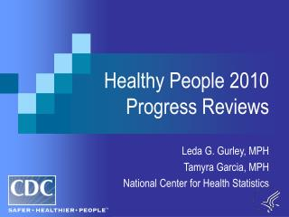Healthy People 2010 Progress Reviews