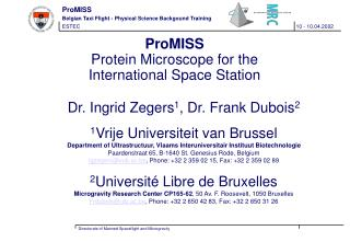 ProMISS Protein Microscope for the  I nternational Space Station