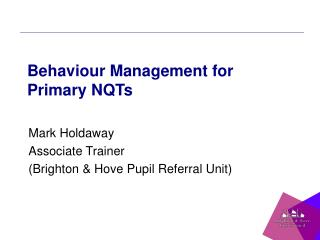 Behaviour Management for Primary NQTs