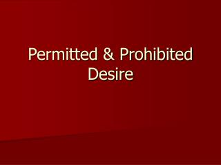 Permitted & Prohibited Desire